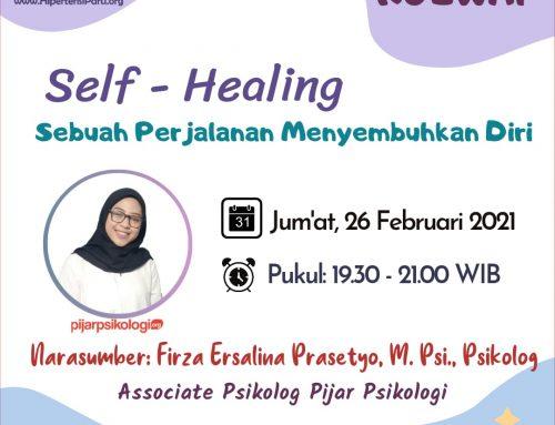 KULWAP (KULIAH WHATSAPP)- Self Healing, Sebuah Perjalanan Menyembuhkan diri