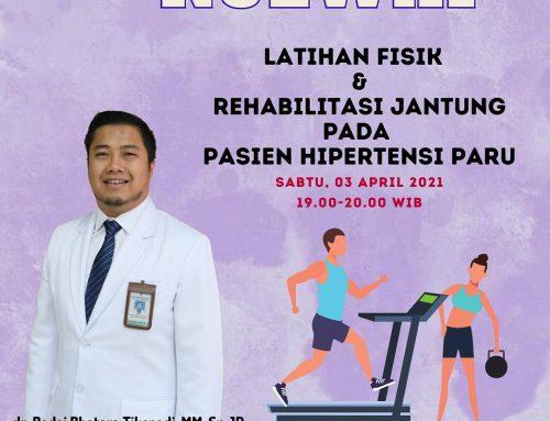 KULWAP (KULIAH WHATSAPP)-Tema-Latihan Fisik dan Rehabilitasi Jantung Pada Pasien Hipertensi Paru